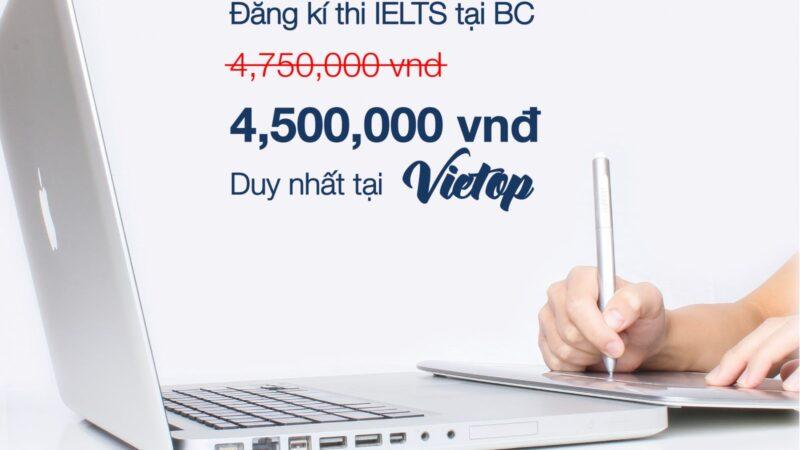 Ưu đãi lệ phí thi IELTS tại British Council