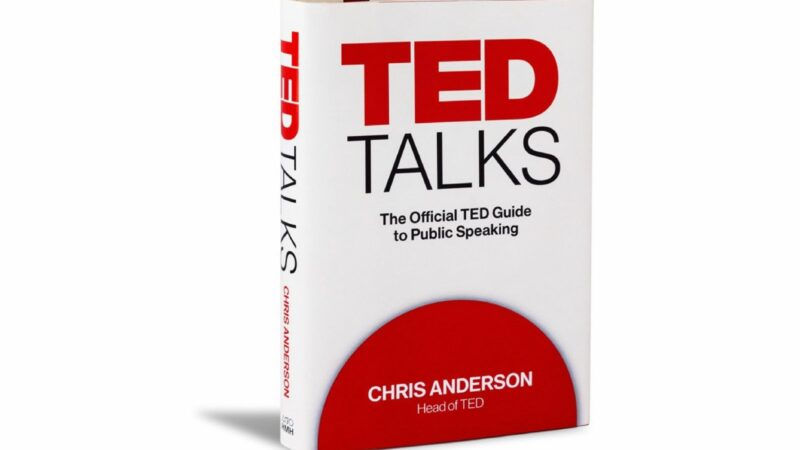 [REVIEW SÁCH] Ted Talks – The official TED guide to public Speaking