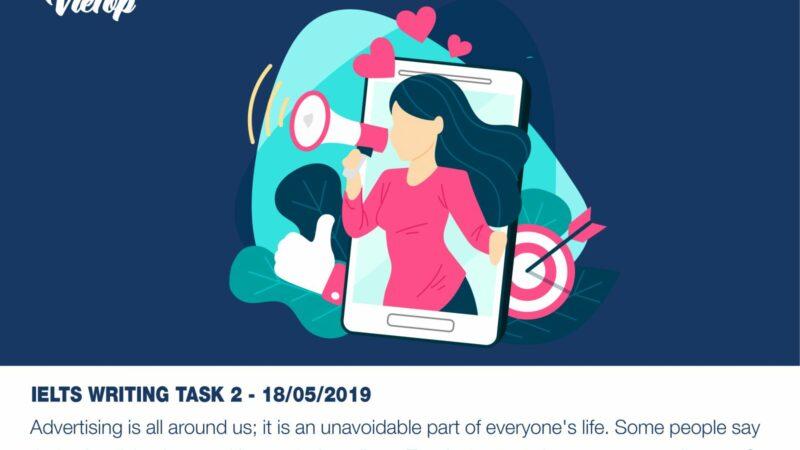 BÀI MẪU IELTS WRITING TASK 2 NGÀY 18/05/2019
