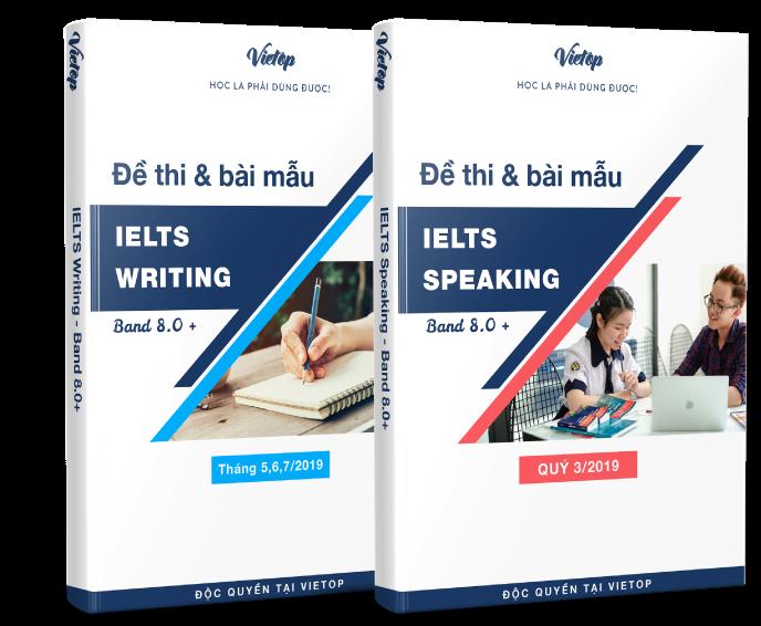 bài mẫu Writing và Speaking band 8.0