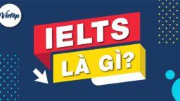 IELTS la gi