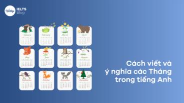 Cách viết và ý nghĩa các tháng trong tiếng Anh