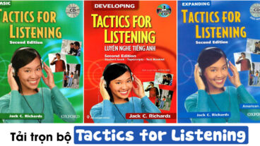 Trọn bộ Tactics for Listening