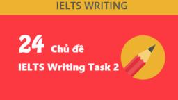 chủ đề trong IELTS Writing Task 2