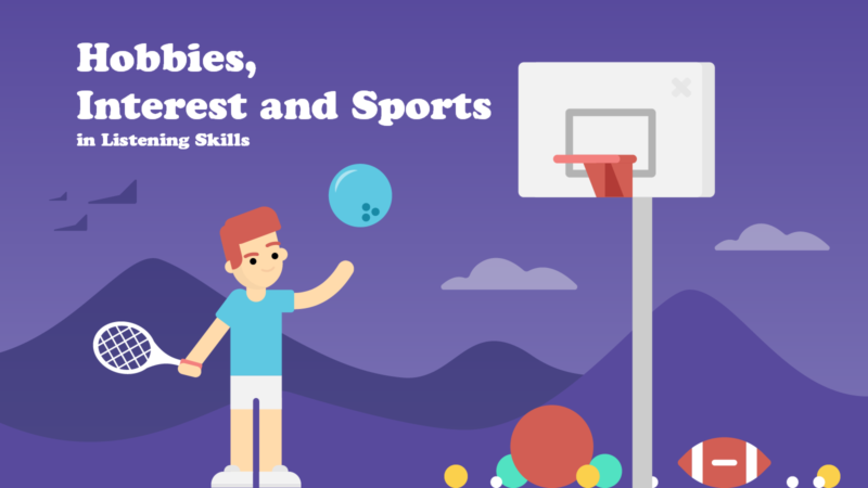 Hobbies, Interest and Sports in Listening Skills