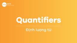Định lượng từ (Quantifiers)