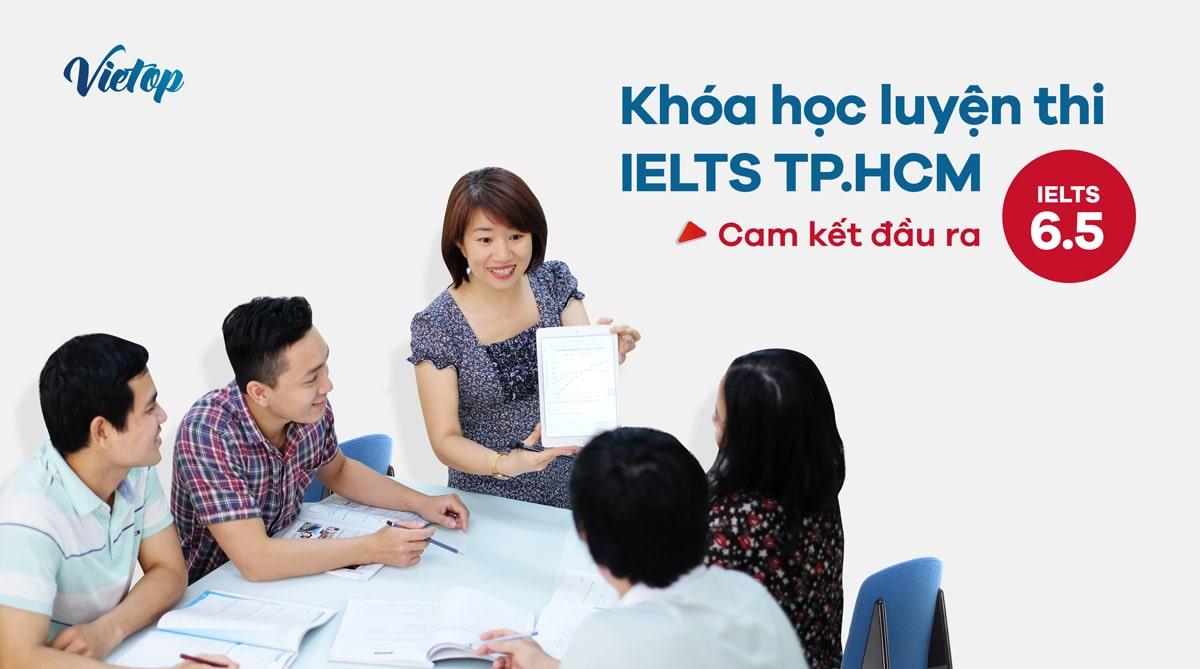Khóa học luyện thi IELTS TP.HCM - Cam kết đầu ra