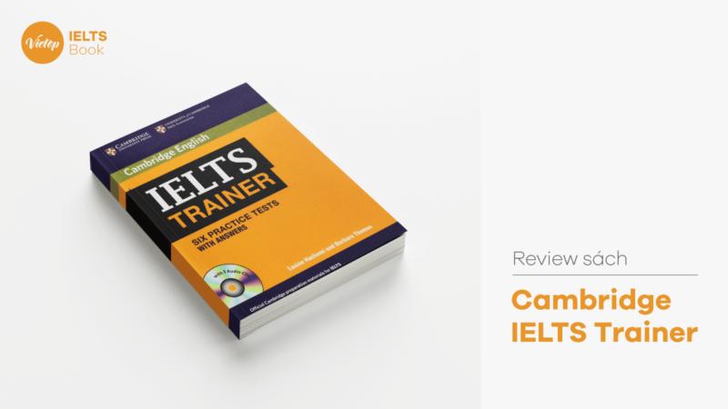 Review Sách Cambridge IELTS Trainer