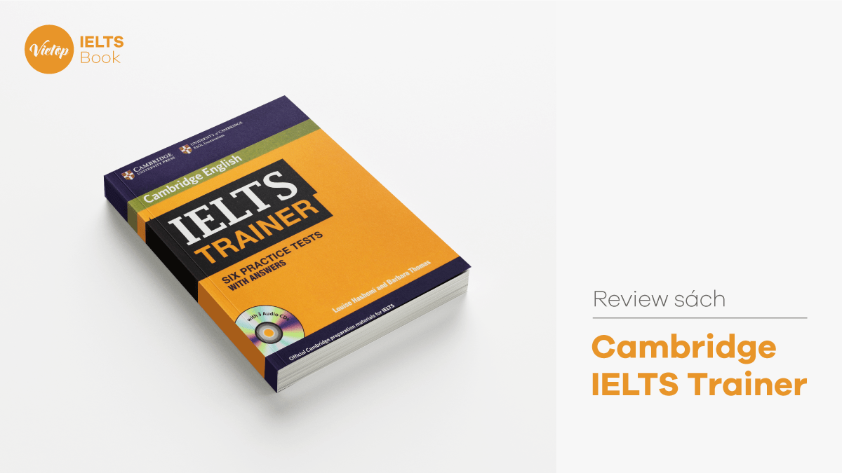 Review Sách Cambridge IELTS Trainer