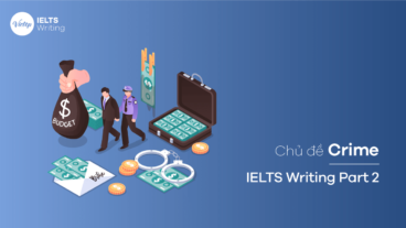 Chủ đề Crime - IELTS Writing Task 2
