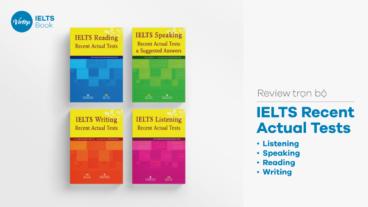 Thông tin bộ sách IELTS Recent Actual Tests