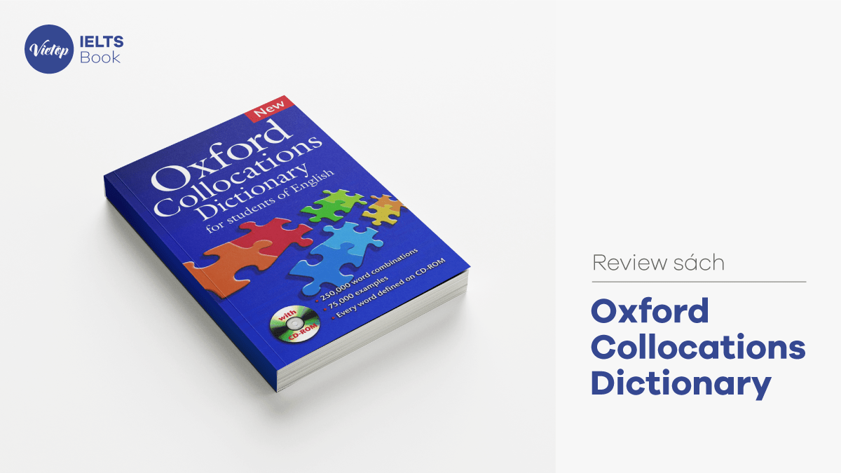 Review Sách Oxford Collocations Dictionary