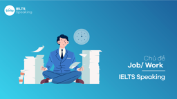Chủ đề Job/Work – IELTS Speaking