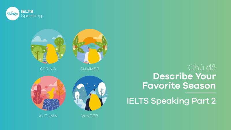 Topic Describe Your Favorite Season - IELTS Speaking Part 2