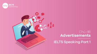 Topic Advertisements - IELTS Speaking Part 1