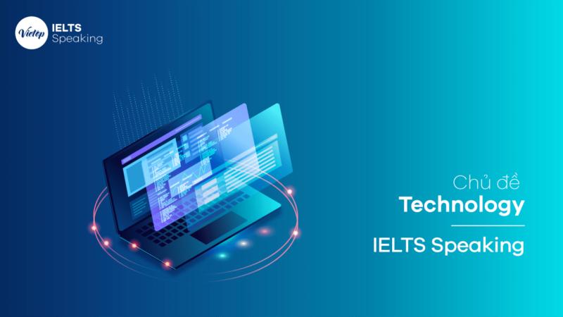 Topic Technology - IELTS Speaking