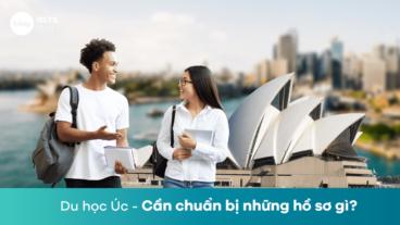 Du học Úc – Cần chuẩn bị những hồ sơ gì?