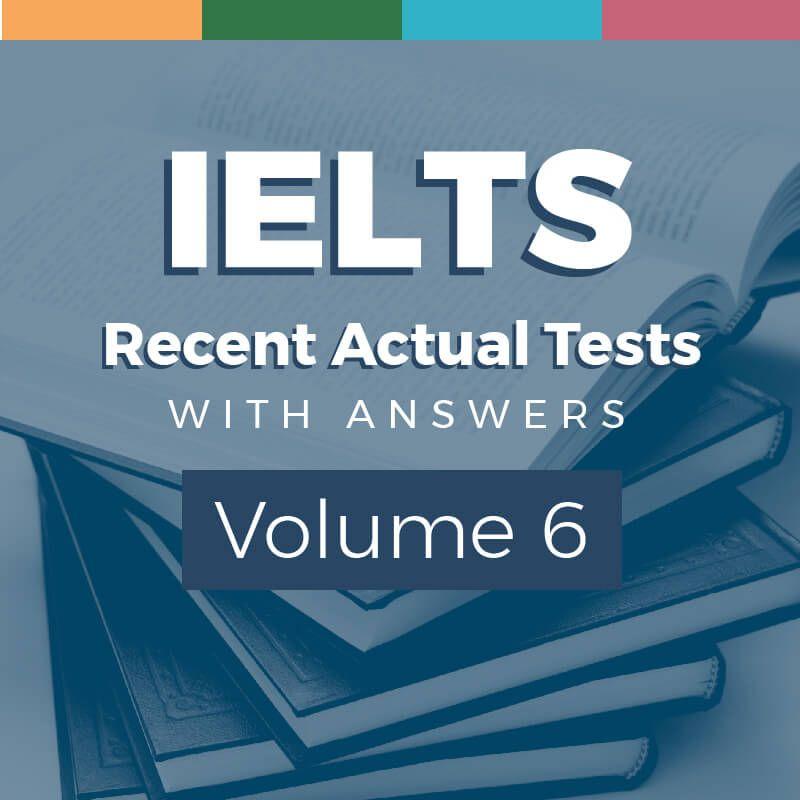 IELTS Recent actual test 6