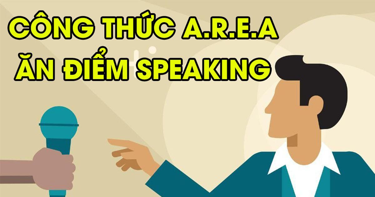 Công thức A.R.E.A trong IELTS Speaking