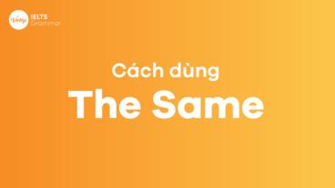 Cách dùng THE SAME trong tiếng Anh