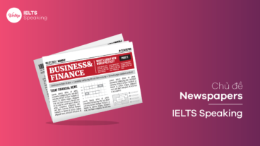 Topic Newspapers - IELTS Speaking