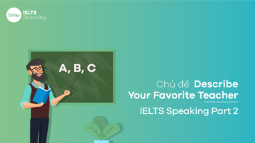 Topic Describe Your Favorite Teacher - IELTS Speaking Part 2