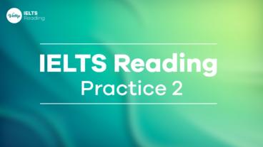 IELTS Reading Practice 2