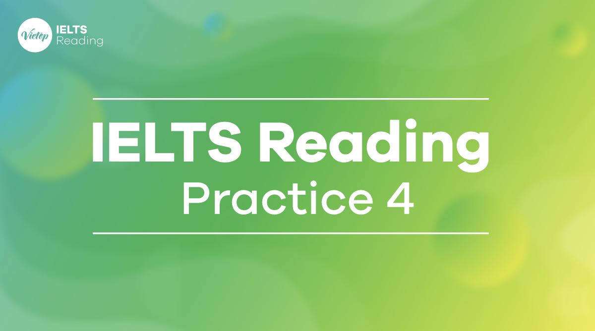 IELTS Reading Practice 4