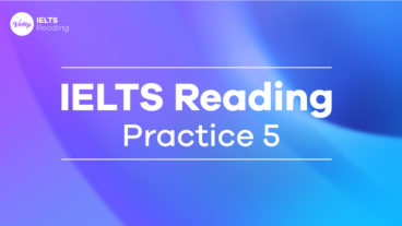 IELTS Reading Practice 5