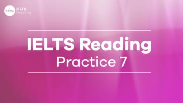 IELTS Reading Practice 7