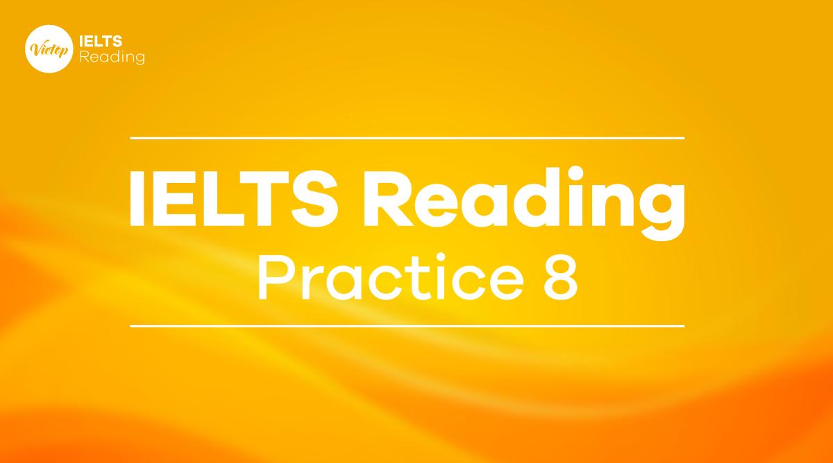 IELTS Reading Practice 8