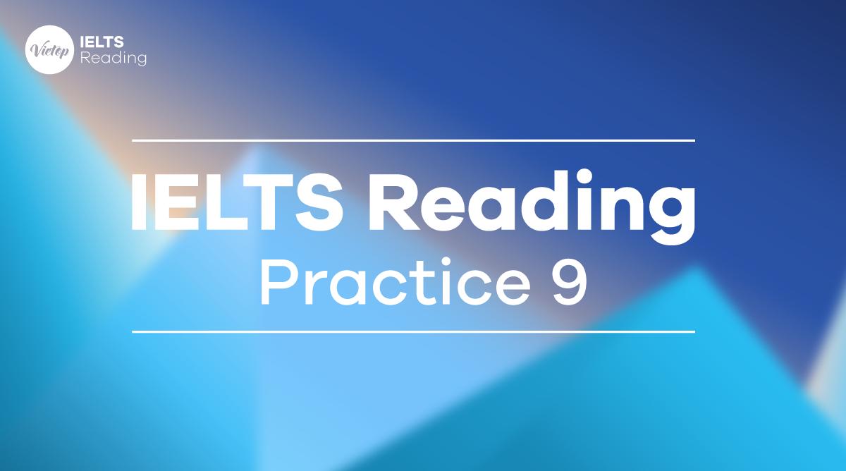 IELTS Reading Practice 9