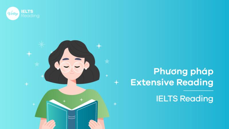 Phương pháp Extensive Reading - IELTS Reading