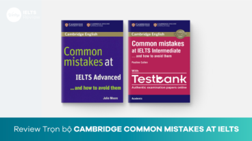 Review bộ sách Cambridge Common Mistakes at IELTS (intermediate - advanced)