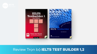 Review bộ sách IELTS Test Builder 1,2