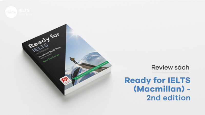 Review Sách Ready for IELTS (Macmillan) - 2nd edition