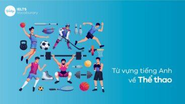Từ vựng tiếng Anh về Thể thao