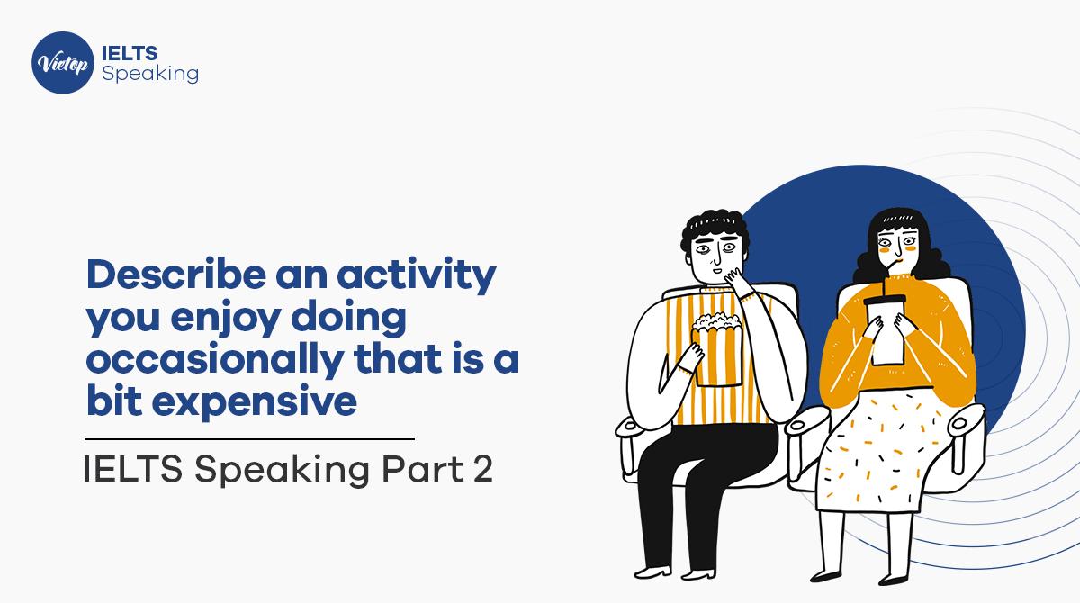 Topic Spending Money - IELTS Speaking part 2,3