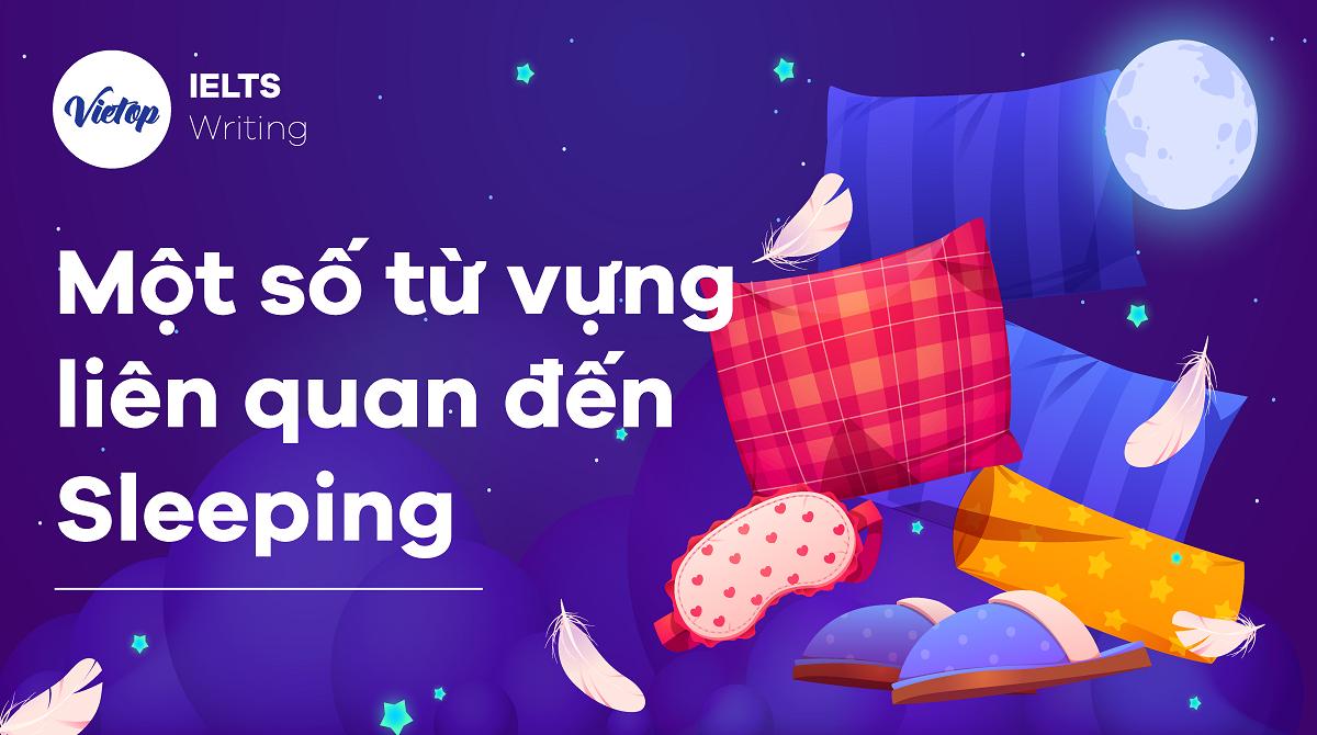 Một số từ vựng liên quan đến Sleeping
