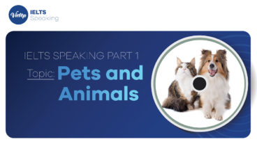 """Topic: """"Pets and Animals"""" - IELTS Speaking Part 1"""